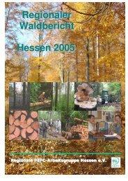 Regionaler Waldbericht Hessen 2005 - Forstbetriebsgemeinschaft ...