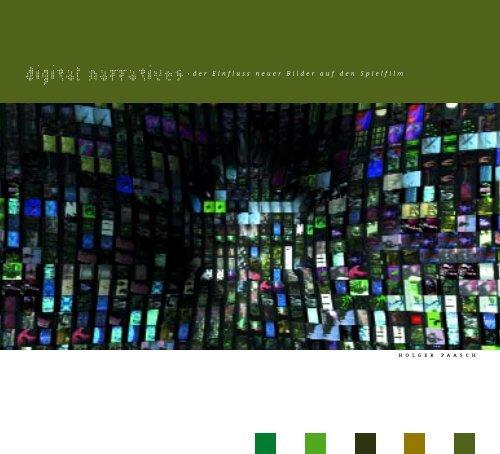 digital narratives· der Einfluss neuer Bilder auf den Spielfilm - Betacity