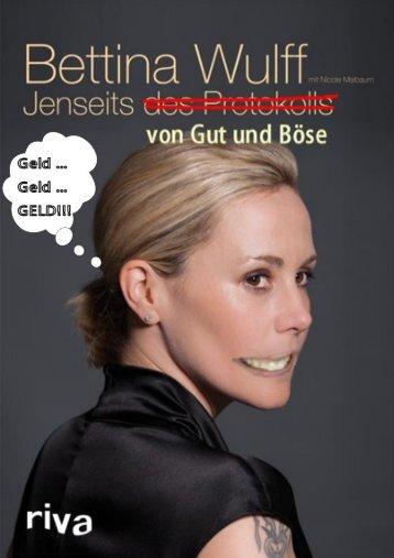 Bettina Wulff – Jenseits von Gut und Böse