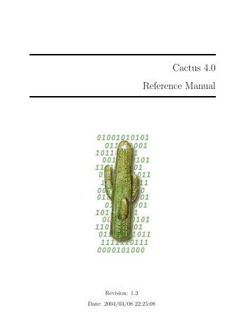 Cactus Reference Manual - Center for Computation & Technology