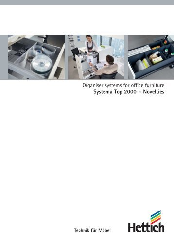 Organiser systems for office furniture Systema Top 2000 ... - Hettich