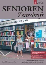 Seniorentelefon 2 12-3 70 70 www.senioren-zeitschrift-frankfurt.de