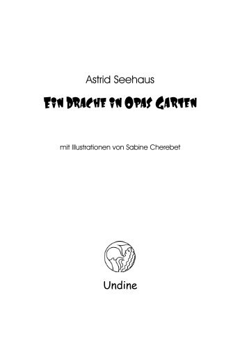 Ein Drache in Opas Garten - Undine Verlag