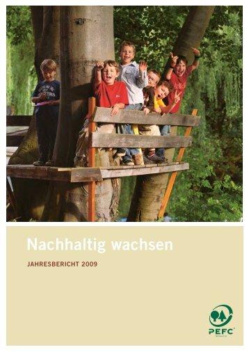 Nachhaltig wachsen - PEFC Deutschland e.V