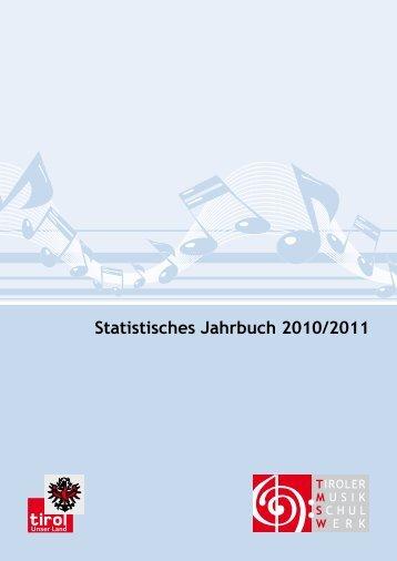 Statistisches Jahrbuch 2010/2011 - PDF - Tiroler Musikschulwerk