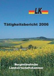 Taetigkeitsbericht 2006.pdf - Landwirtschaftskammer Burgenland