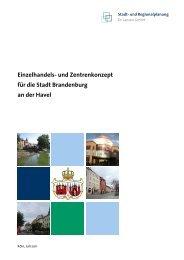 Einzelhandels- und Zentrenkonzept für die Stadt Brandenburg an ...