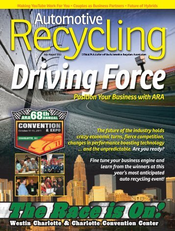 July-August 2011 - Automotive Recyclers Association ARA