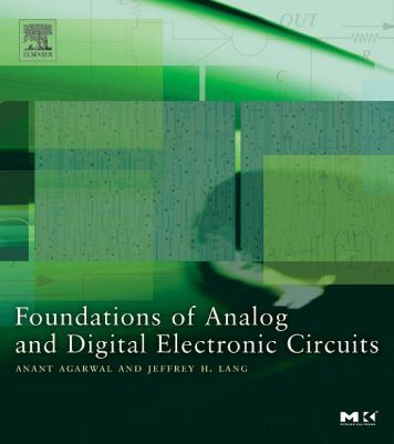 Foundations of Analog and Digital Electronic Circuits - The TTI Fab ...