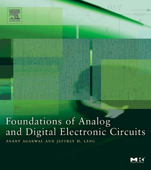 Foundations Of Analog And Digital Electronic Circuits The Tti Fab