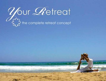the complete retreat concept - Core Strength Yoga