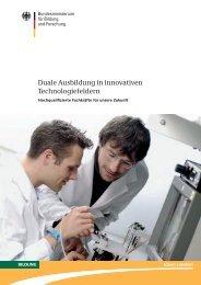 Duale Ausbildung in innovativen Technologiefeldern