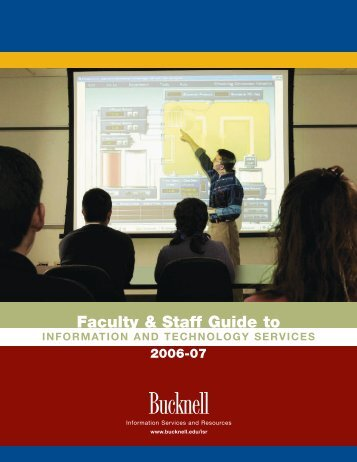 Faculty & Staff Guide to - Bucknell University
