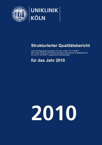 Uniklinik Köln - Strukturierter Qualitätsbericht 2010 - Zentralbereich ...