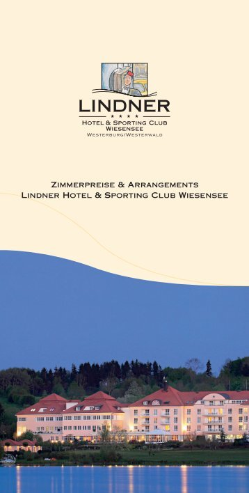 Zimmerpreise & Arrangements Lindner Hotel ... - location.de