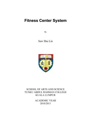 Fitness Center System - Tunku Abdul Rahman College