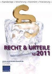 Recht und Urteile 12/2011 - WMD Brokerchannel