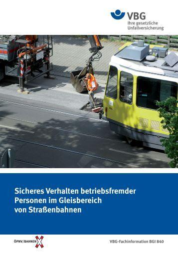 Sicheres Verhalten betriebsfremder Personen im ... - VBG