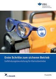 Erste Schritte zum sicheren Betrieb Gefährdungsbeurteilung ... - VBG