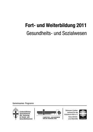 Fort- und Weiterbildung 2011 - Caritas-Akademie Köln