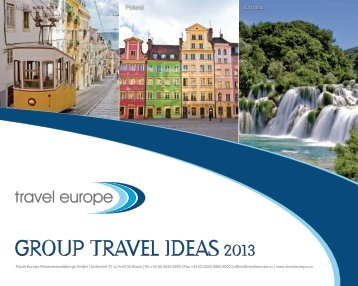 Group Travel Ideas 2013 - Travel Europe