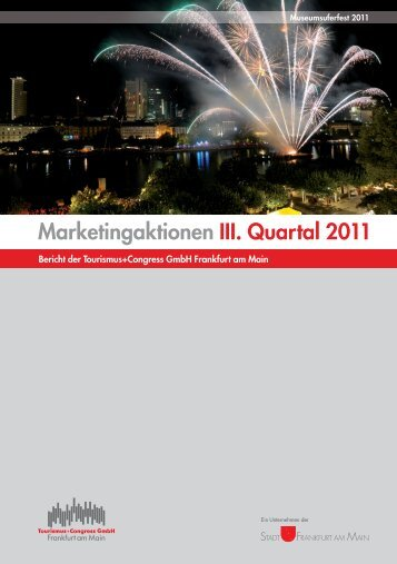 Marketingaktionen III. Quartal 2011 - Tourismus und Congress GmbH