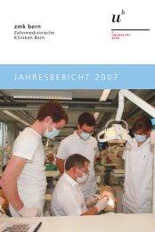 Jahresbericht 2007 (pdf, 380KB) - zahnmedizinische kliniken zmk ...