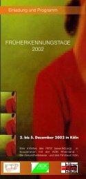 FRÜHERKENNUNGSTAGE 2002 - FeTZ - Früherkennungs- und ...