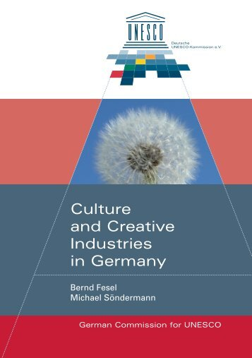 2 Culture and Creative Industries in Germany - Unesco