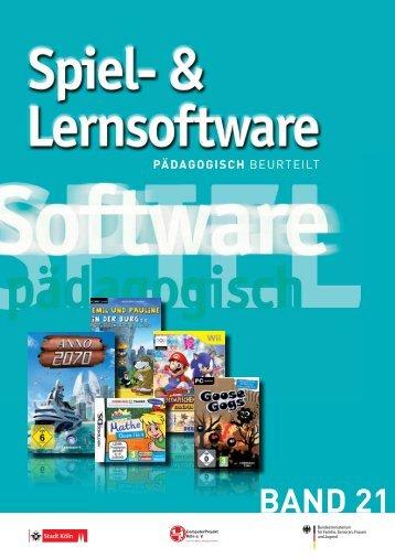 Spiel- und Lernsoftware - Pädagogisch beurteilt, Band 21 - Stadt Köln