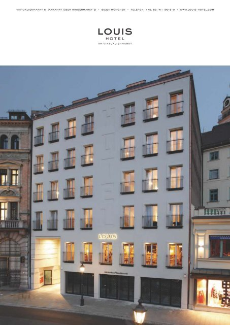 viktualienmarkt 6 (anfahrt über rindermarkt 2) • 80331 ... - Louis Hotel