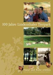 100 Jahre Lindenthaler Tierpark