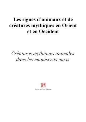 Les signes d'animaux et de créatures mythiques en Orient et en ...