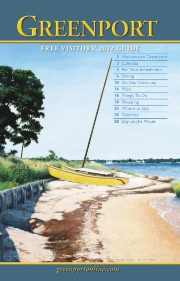 FREE VISITORS' 2012 GUIDE - Greenport Long Island