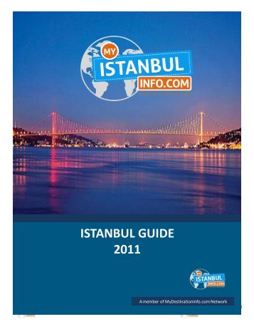 ISTANBUL GUIDE 2011 - Mydestination