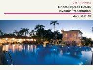 Orient-Express Hotels Investor Presentation August 2010