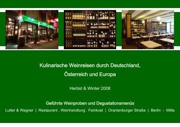 Degustationsmenü I - Lutter & Wegner Weinhandlung