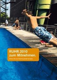 Reisen ist mehr als nur von A nach B zu gelangen ... - Ruhr 2010