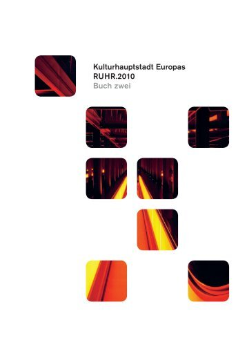 Kulturhauptstadt Europas RUHR.2010 Buch zwei - Essen
