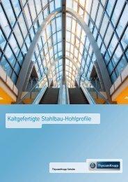 Kaltgefertigte Stahlbau-Hohlprofile - ThyssenKrupp Schulte GmbH