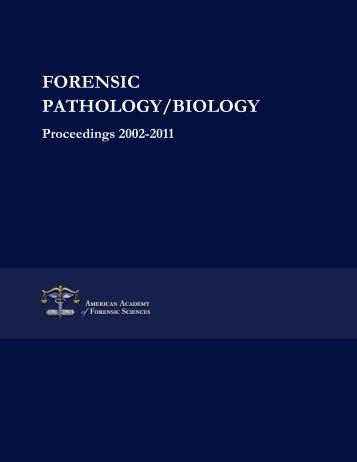 FORENSIC PATHOLOGY/BIOLOGY - Bio Medical Forensics