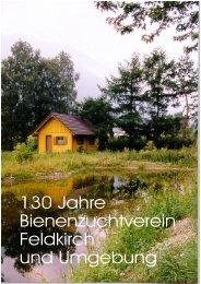 Festschrift - 130 Jahre Bienenzuchtverein Feldkirch und Umgebung