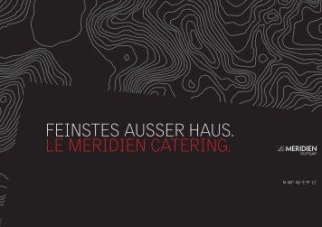 Feinstes außer Haus - Le Méridien Stuttgart