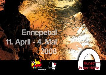 Ennepetal 11. April - 4. Mai 2008 - Kunstraum-EN