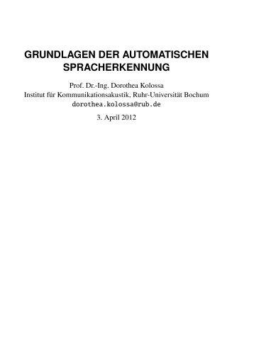grundlagen der automatischen spracherkennung - Ruhr-Universität ...