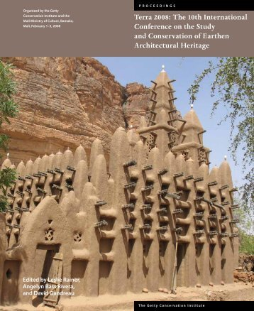Terra 2008: Conference on Conservation of Earthen ... - The Getty