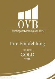 Ihre Empfehlung GOLD - OVB - OVB Allfinanzvermittlungs GmbH
