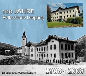 Festschrift 100 Jahre Volksschule - Gemeinde Leogang