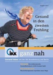 ganz in Ihrer Nähe - IKK Brandenburg und Berlin
