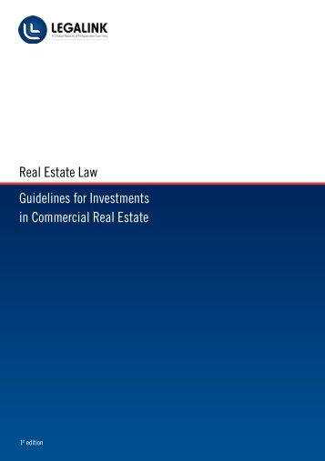 Real Estate Law Guidelines for Investments in Commercial Real ...